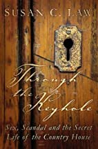 Through the Keyhole: Sex, Scandal and the…