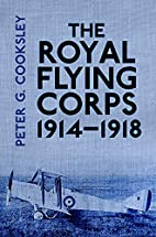 The Royal Flying Corps 1914-1918 by Peter G.…
