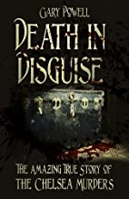 Death in Disguise: The Amazing True Story of…