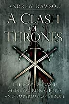 A Clash of Thrones: The Power-Crazed…
