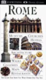 Kindersley, Dorling: Eyewitness Rome (DK Eyewitness Travel Guide)