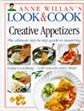 Willan, Anne: Creative Appetizers (Anne Willan's Look & Cook)