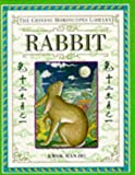 Kwok, Man-Ho: Rabbit (The Chinese Horoscopes Library)