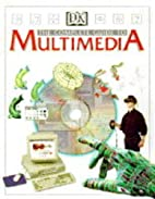 Multimedia: Complete Guide by DK Publishing