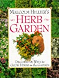 Hillier, Malcolm: The Herb Garden