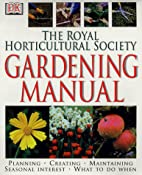 RHS Gardening Manual (Rhs) by Royal…