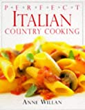 Willan, Anne: Italian Country Cooking (Perfect)