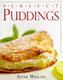 Anne Willan: Perfect Puddings
