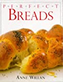 Willan, Anne: Breads (Perfect)