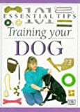 BRUCE FOGLE: Dog Training (101 Essential Tips)