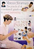 Stoppard, Miriam: First Time Parents: The Essential Guide for All New Mothers and Fathers (Dorling Kindersley health care)
