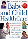 Stoppard, Miriam: Baby and Child Healthcare (Dorling Kindersley health care)