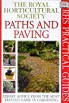 Paths and Paving by Royal Horticultural…