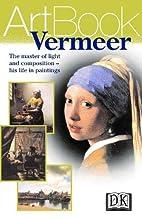 DK Art Book: Vermeer by Stefano Zuffi
