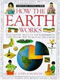 John Farndon: How the Earth Works (How it works)