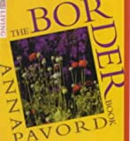 Pavord, Anna: Border Book: Illustrated Practical Guide to Planting Borders, Beds and Out-of-the-way Corners (DK Living)