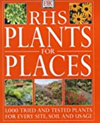 Plants for Places by Royal Horticultural…