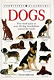Alderton, David: Dogs (Eyewitness Handbooks)