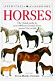 Edwards, Elwyn Hartley: Horses (Eyewitness Handbooks)