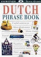 Dutch Phrase Book (Eyewitness Travel Phrase…