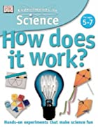 How Does It Work? (Experiments in Science)…
