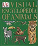 Kindersley, Dorling: Dorling Kindersley Visual Encyclopedia of Animals