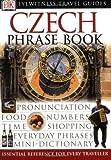 DK: Czech Phrase Book (Eyewitness Travel Guides Phrase Books)