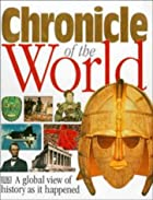 Chronicle of the World by Jerome Burne