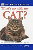 Fogle, Bruce: What's up with My Cat?