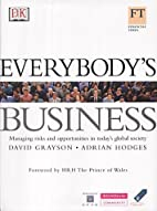 Everybody's Business: Managing Risks and…