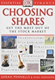 Pennells, Sarah: Choosing Shares (Essential Finance)