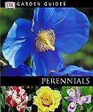 Dk: Perennials (Garden Guides)