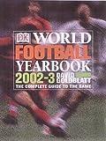 Goldblatt, David: World Football Yearbook 2002-2003