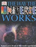 Kerrod, Robin: The Way the Universe Works