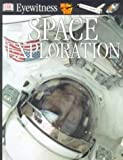 Stott, Carole: Space Exploration (Eyewitness) (French Edition)