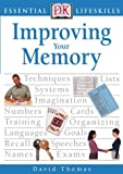 Thomas, David: Improving Your Memory