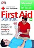 Dorling Kindersley Publishing Staff: First Aid Manual (Irish Edition)