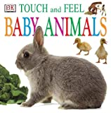 Dorling Kindersley Publishing Staff: Baby Animals