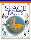 Stott, Carole: Space Facts (Pockets)