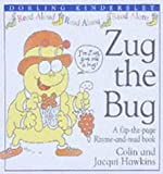 Hawkins, Colin: Zug the Bug (Rhyme-and -read Stories) (French Edition)