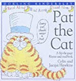 Hawkins, Colin: Pat the Cat (Rhyme-and -read Stories S.) (French Edition)