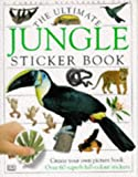 Dorling Kindersley Publishing Staff: Ultimate Jungle Sticker Book