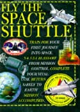 CAROLE STOTT: Fly the Space Shuttle (Action Books)