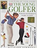 Simmons, Richard: The Young Golfer (Young player)