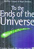 Couper, Heather: To the Ends of the Universe