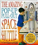 Hawcock, David: The Amazing Pop-Out Pull-Out Space Shuttle