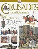 Gravett, Christopher: Crusaders: The Battle for Jerusalem (Discoveries)