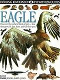 Parry-Jones, Jemima: Eagle (Eyewitness Guides)
