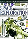 Stott, Carole: Space Exploration (Eyewitness Guides)