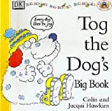 Hawkins, Colin: Tog the Dog's Big Book (Big Books, Rhyme-and-read Books) (French Edition)
